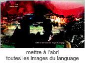 mettre a l'abri toutes les images du language